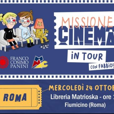Missione Cinema in tour!