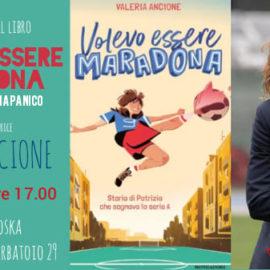Volevo Essere Maradona   incontro con Valeria Ancione